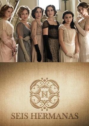 Серіал «Шесть сестёр» (2015 – 2017)