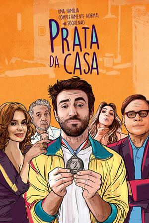 Сериал «Prata da Casa» (2017)