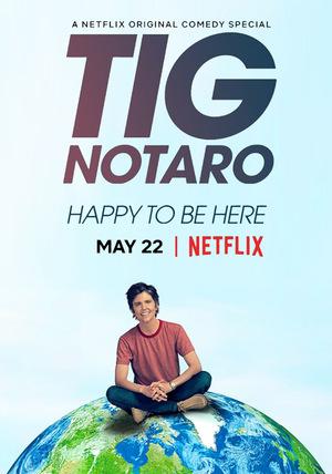 Фильм «Тиг Нотаро: Счастлива быть здесь» (2018)