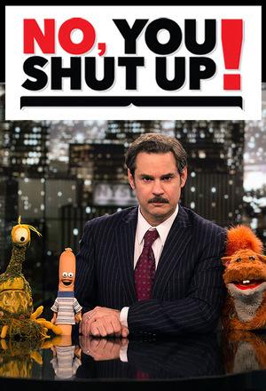 Сериал «No, You Shut Up!» (2013 – 2016)