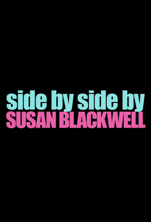 Серіал «Side by Side by Susan Blackwell» (2009 – 2014)