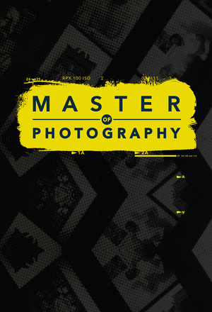 Сериал «Master of Photography» (2016 – ...)