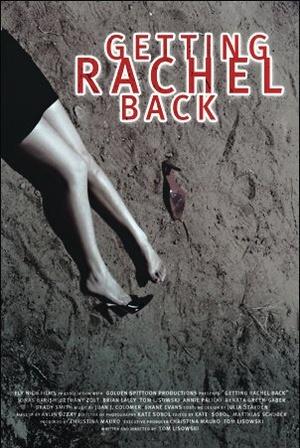 Фильм «Getting Rachel Back» (2003)