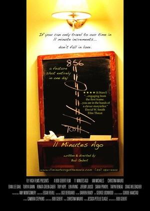 Фильм «11 Minutes Ago» (2007)