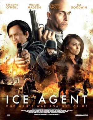 Фильм «ICE Agent» (2013)