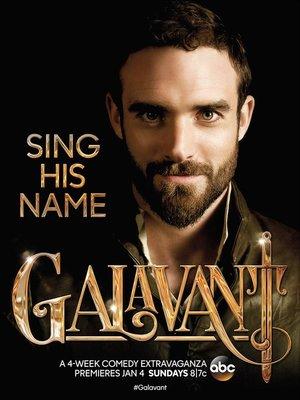 Серіал «Ґалавант» (2015 – 2016)