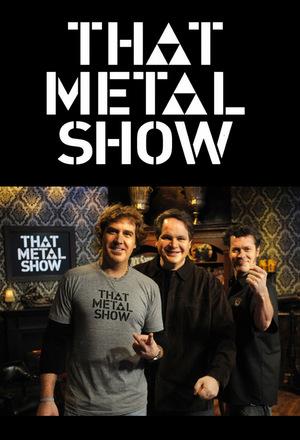 Сериал «That Metal Show» (2008 – 2015)