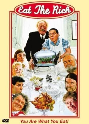 Фильм «Съешь богатых» (1987)