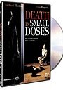 Фільм «Смерть в малых дозах» (1995)