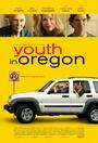 Фільм «Молодость в Орегоне» (2016)