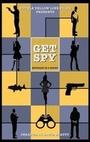 Сериал «Get Spy» (2015 – ...)