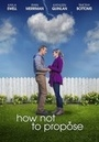 Фільм «How Not to Propose» (2015)