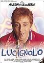 Фільм «Lucignolo» (1999)