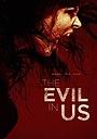 Фильм «Зло в нас» (2016)