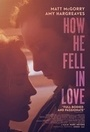 Фильм «Как он влюбился» (2015)