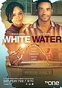 Фільм «White Water» (2015)