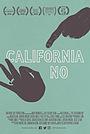 Фильм «Калифорнийское нет» (2018)