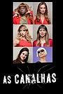 Сериал «As Canalhas» (2013 – 2015)