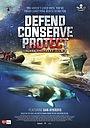 Фільм «Defend, Conserve, Protect» (2019)