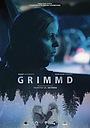 Фильм «Grimmd» (2016)