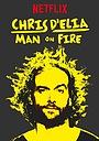 Фільм «Крис Д'Елиа: Человек в огне» (2017)