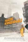 Фильм «Харе Кришна! Мантра, движение и Свами, который положил всему этому начало» (2017)