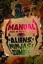 Сериал «Manual Para se Defender de Aliens, Ninjas e Zumbis» (2017)