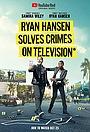 Райан Хансен раскрывает преступления на телевидении