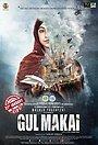 Фільм «Gul Makai» (2020)