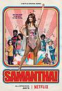 Сериал «Саманта!» (2018 – ...)