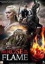 Фильм «Роза в огне» (2020)