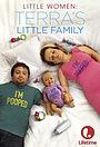 Серіал «Little Women: Terra's Little Family» (2015 – ...)