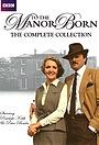 Сериал «To the Manor Born» (1979 – 1981)