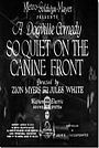 Фільм «So Quiet on the Canine Front» (1931)
