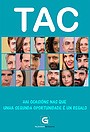 Серіал «TAC» (2017)