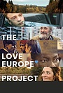 Фільм «The Love Europe Project» (2019)