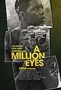 Фильм «A Million Eyes» (2019)