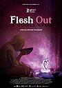 Фільм «Flesh Out» (2019)