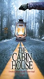Фільм «The Cabin House» (2019)