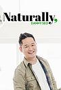 Серіал «Naturally, Danny Seo» (2016 – ...)