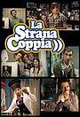 Серіал «La strana coppia» (2007)