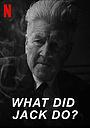 Фильм «Что сделал Джек?» (2017)