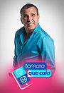 Сериал «Tomara que Caia» (2015)