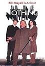 Серіал «Believe Nothing» (2002)