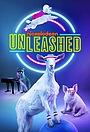 Серіал «Unleashed» (2020 – ...)