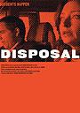 Фільм «Disposal» (2003)
