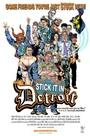 Фильм «Stick It in Detroit» (2008)