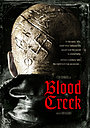Фильм «Кровавый ручей» (2008)
