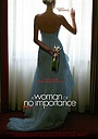 Фільм «Жінка, не варта уваги»