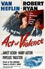 Фільм «Акт насилля» (1948)